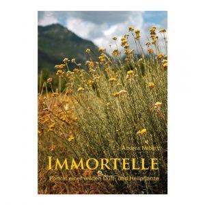 Immortelle – Porträt einer wilden Duft- und Heilpflanze