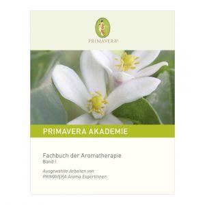 Fachbuch der Aromatherapie (Band I)