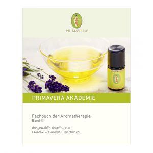 Fachbuch der Aromatherapie Band III